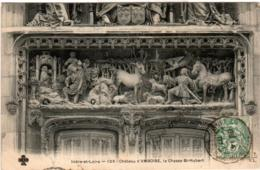 6AR 610. AMBOISE - LE CHATEAU - LA CHASSE SAINT HUBERT - Amboise