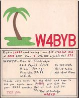 QSL W4BYB Miami FL USA To LU6ZC Antartida Argentina - 22/08/1966- Cygnus - Radio