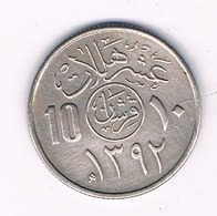 10 HALALA 1392  AH  SAOEDI ARABIE /4525/ - Saudi-Arabien
