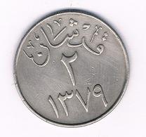 2 QIRSH 1379  AH  SAOEDI ARABIE /4526/ - Saudi-Arabien