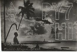 X120885 CARTE QSL RADIO AMATEUR PY7HI BRESIL BRASIL BRAZIL MACEIO ALAGOAS  EN 1952 - Radio Amateur