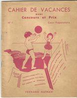 Cahier De Vacances Avec Concours Et Prix  Cours Préparatoire N°1 Fernand Nathan - Libros, Revistas, Cómics