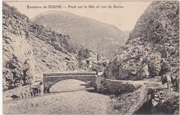 Alpes De Haute Provence : DIGNE : Pont Sur Le Bès Et Vue De Barles ( Animation Ane Chargé - Bas Droit  ) - Digne