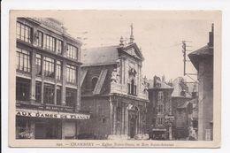 CP 73 CHAMBERY Eglise Notre Dame Et Rue Saint Antoine - Chambery