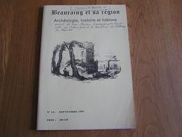 BEAURAING ET SA REGION Archéologie Histoire & Folklore N° 14 Vonêche Verrerie Cristallerie Charbonnage Couillet Mine - Culture