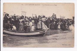 CP 13 LES SAINTES MARIES La Procession Sur La Plage - Saintes Maries De La Mer