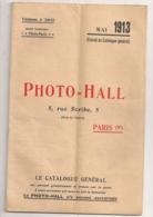 1913 PHOTO HALL / CATALOGUE APPAREILS PHOTO ET MATERIELS PHOTOGRAPHIGUES / RUE SCRIBE PARIS IXEME  N5 - France