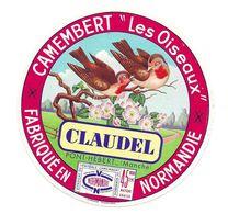 """ETIQUETTE De FROMAGE..CAMEMBERT """" Les Oiseaux"""" Fabriqué En NORMANDIE..CLAUDEL à PONT HEBERT ( Manche 50) - Cheese"""