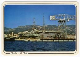 "CPM Marine Nationale Porte-Avions ""Foch"" R99 En Rade De Toulon - Guerre"