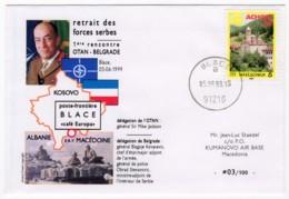 Kosovo - Pli Illustré Retrait Des Forces Serbes 1ère Rencontre OTAN-Belgrade Poste Frontière De Blace 05/06/1999 - Marcophilie (Lettres)