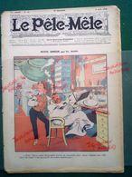 1908 Revue LE PÊLE MÊLE N° 32 - COIFFEUR - PETITE ERREUR Par Th BARN - Benjamin RABIER - Newspapers