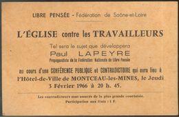 Annonce D'une Conférence De La Libre Pensée - L'église Contre Les Travailleurs - Montceau Les Mines 1966 - Programmes