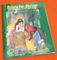 Blanche-Neige   Cendrillon  Les Plus Beaux Contes  (1974) Editions Chantecler - Bücher, Zeitschriften, Comics