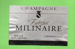 "ETIQUETTE DU CHAMPAGNE  ""  Fabrice   MILINAIRE - Champagne"