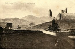 CPA - BOURDEAUX - RUINES DU CHATEAU FEODAL (ETAT PARFAIT) - France
