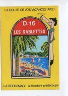LES SABLETTES  Blason.Ecusson Adhésif Autocollant. - Other Municipalities