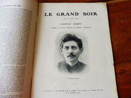 LE GRAND SOIR  (origine--->  L'illustration Théâtrale, Daté 1908 )  Avec Portrait De Léopold Kampf - Auteurs Français
