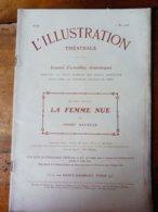 LA FEMME NUE  (origine---> L'illustration Théâtrale, Daté 1908 ) Avec Portrait De Pierre Veber - Auteurs Français