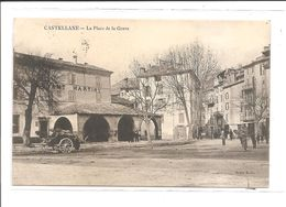 DEP. 04 CASTELLANE - LA PLACE DE LA GRAVE Hôtel Du Levant Martiny, Belles Oblitérations - Castellane