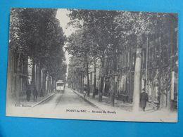 """93 ) Noisy-le-sec - Avenue De Bondy  """" Tram """" Année 1914 : EDIT : Blaireau - Noisy Le Sec"""