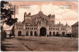 CPA - AK Varsovie - Warschau, Warszawa, Markt-Halle - Halle Targowe En 1915 - Cachet Censure Militaire - Correspondance - Polonia