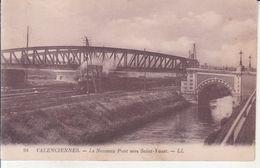 Valenciennes - Le Nouveau Pont Vers Saint Vaast - Valenciennes