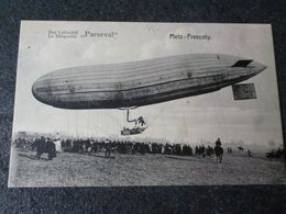 Cpa 57 Metz Frescaty Le Dirigeable Parseval - Avions