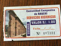 Perou Ticket D'entrée  Toilettes (servicios Higienicos) Site Sacré Des Andes .Cuzco - Eintrittskarten