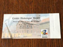 France Ticket D'entrée  Centre Historique Minier - Eintrittskarten