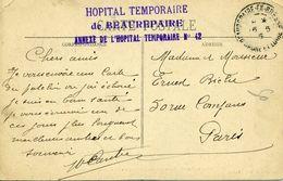HOPITAL TEMPORAIRE DE BEAUREPAIRE Annexe De L'hôpital N°42 Beaureapaire En Bresse 1915 Carte Postale - Marcophilie (Lettres)