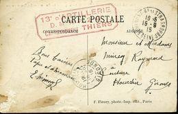 Carte Cachet 13e D'ARTILLERIE D.M.A.P. 2e Cie CANTONNEMENT THIERS ST CLOUD Cachet Boulogne Sur Seine 1915 - Marcophilie (Lettres)