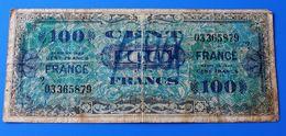 """Billet De 100 Francs -1944 Allied Military Currency.France En Lettre Avec Devise Du Pays """"Liberté Egalité Fraternité"""" - 1944 Vlag/Frankrijk"""