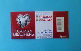 CROATIA V BULGARIA - 2016 UEFA EURO Qual Football Match Ticket PLAYED BEHIND CLOSED DOORS Soccer Fussball Calcio Foot - Tickets D'entrée