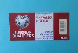 CROATIA V ICELAND - 2018 FIFA WORLD CUP Qualif. Football Match Ticket BEHIND CLOSED DOORS Soccer Fussball Calcio Foot - Tickets D'entrée