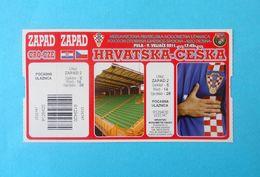 CROATIA V CZECH REPUBLIC - 2011 Intern. Friendly Football Match Ticket * Soccer Fussball Foot Calcio Kroatien Croazia - Tickets D'entrée