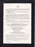 Château De BELLE-Vue UCCLE Frédéric Baron BRUGMANN De WALZIN 1874-1945 De MARCHANT Et D'ANSEMBOURG De WAHA - Décès