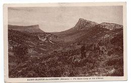 34 - SAINT MARTIN De LONDRES - Pic Saint-Loup Et Col D'Orius - 1946 (I105) - Altri Comuni