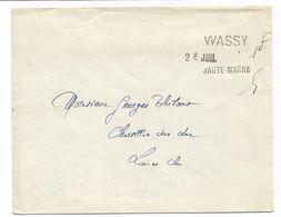 LETTRE GRIFFE FORTUNE ETE 1940 WASSY 26 JUIL HAUTE MARNE + 1FR MANUSCRIT - Marcophilie (Lettres)