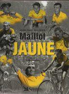 """LIVRE  CYCLISME TOUR DE FRANCE      """"MAILLOT JAUNE""""       JEAN PAUL OLLIVIER - Sport"""