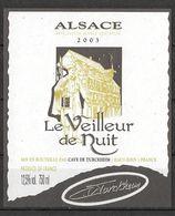 ALSACE - 2003 - Le Veilleur De Nuit - Cave Vinicole Turckheim (état Neuf) - Antiche Uniformi