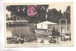"16 - "" LA BELLE CHARENTE "" - ANGOULEME - L' Ile Bourgine - Bac Fluvial. - Angouleme"
