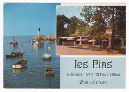 17 La Cotinière Ile D'Oléron Restaurant Les Pins VOIR ZOOM Pêcheur Filet Phare VOIR DOS - Ile D'Oléron