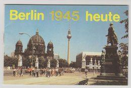 Berlin 1945 Heute Berlijn (D) Altes Berlin Buch - Berlin