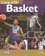 LIVRE D'OR BASKET 2005 - Sport