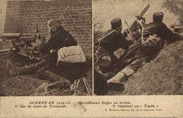 Dendermonde Sur La Route De Termonde - Mitrailleurs Belges En Action 2° Guettant Un   BELGIQUE 1914/15 WWI WWICOLLECTION - Dendermonde