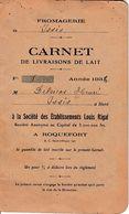 1838 ROQUEFORT - Fromagerie ISSIS - Carnet De Livraisons De Lait Aux Ets Louis RIGAL - - Documentos Históricos