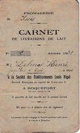1831  ROQUEFORT - Fromagerie ISSIS - Carnet De Livraisons De Lait Aux Ets Louis RIGAL - - Documents Historiques