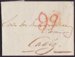1827. GIBRALTAR A CÁDIZ. MARCA EN ROJO DE SAN ROQUE Y PORTEO 9Q CUARTOS. DISCRETAS MANCHAS DESINFECCIÓN. INTERESANTE. - ...-1850 Prephilately