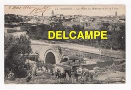DF / MAROC / MEKNÈS / LE PONT DE DJORDJORA ET LA VILLE / ANIMÉE / 1922 - Meknes