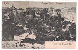 CPA  PARTIE DE BEYROUTH III LIBAN Correspondance  Pendant La CAMPAGNE DUGUAY-TROUIN 1910 - Libanon